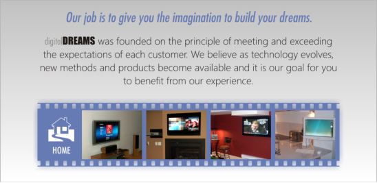 digital DREAMS was founded on the principle of meeting and exceeding the expectations of each customer.